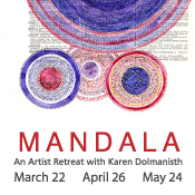 MANDALA: An Artist Retreat with Karen Dolmanisth